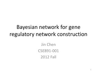 Bayesian network for gene regulatory network construction