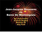 Jean-Jacques Rousseau vs. Baron De Montesquieu