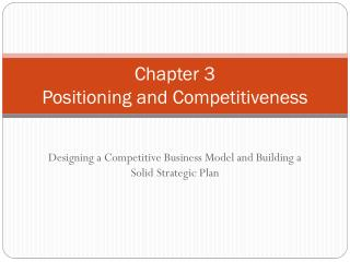 Chapter 3 Positioning and Competitiveness