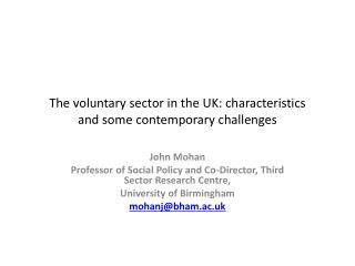 The voluntary sector in the UK: characteristics  and some contemporary challenges