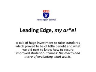 Leading Edge,  my  ar *e!