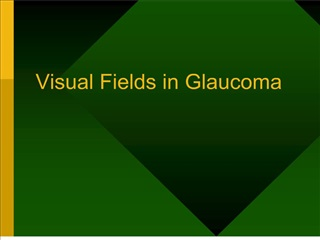 Visual Fields in Glaucoma