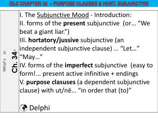 OLC  ChAPTER 34   –  Purpose Clauses & Hort. Subjunctive