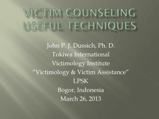 Victim counseling Useful Techniques