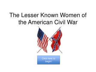 The Lesser Known Women of the American Civil War