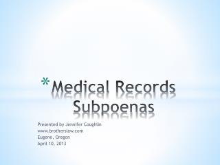 Medical Records Subpoenas
