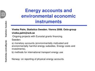 Energy accounts and environmental economic instruments