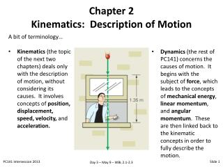 Chapter 2 Kinematics:  Description of Motion