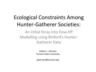 Ecological Constraints Among Hunter-Gatherer Societies: