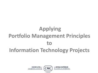 Applying  Portfolio Management Principles   to  Information Technology Projects