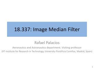 18.337: Image Median Filter