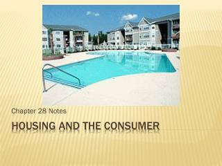 Housing and the Consumer
