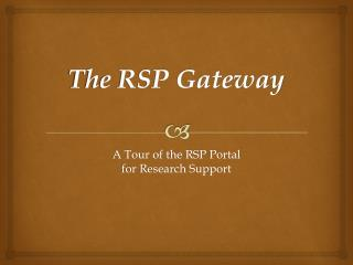 The RSP Gateway