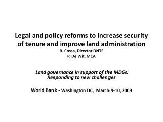 Land governance in support of the MDGs: Responding to new  challenges