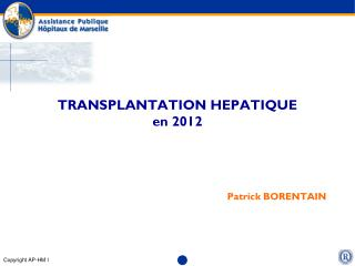 TRANSPLANTATION HEPATIQUE en 2012