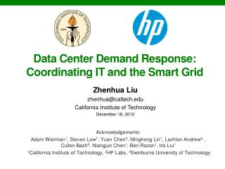 Data  Center Demand Response:  Coordinating  IT and the  Smart Grid
