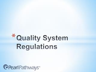Quality System Regulations