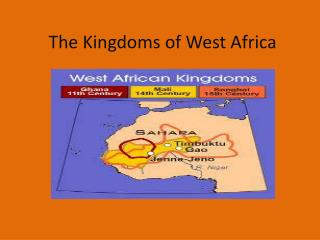 The Kingdoms of West Africa