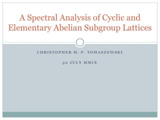A Spectral Analysis of Cyclic and Elementary Abelian Subgroup Lattices