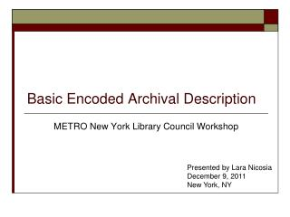 Basic Encoded Archival Description