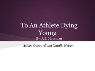 to an athlete dying young diction