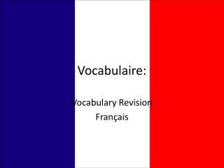 Vocabulaire :