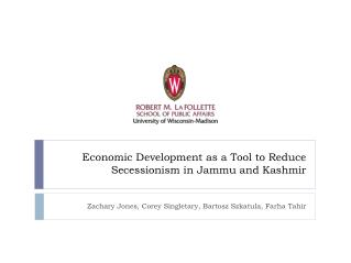 Economic Development as a Tool to Reduce Secessionism in Jammu and Kashmir