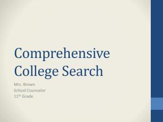 Comprehensive College Search
