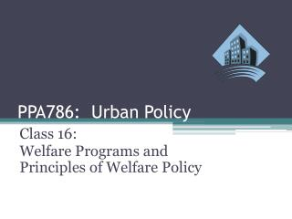 PPA786:  Urban Policy