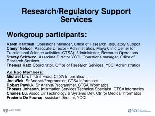 Research/Regulatory Support Services