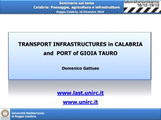 TRANSPORT INFRASTRUCTURES in CALABRIA  and  PORT  of  GIOIA TAURO