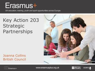 Key Action 203                  Strategic Partnerships