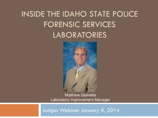 Inside the Idaho State Police  Forensic Services Laboratories