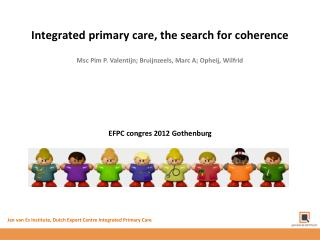 Integrated primary care, the search for  coherence