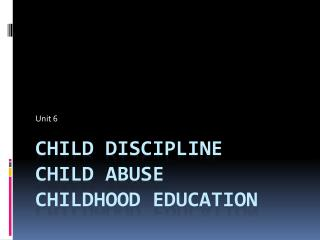 Child  Discipline Child Abuse CHILDHOOD Education