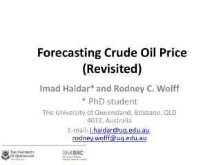 Forecasting Crude Oil Price (Revisited )