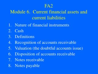 FA2 Module 6.  Current financial assets and current liabilities