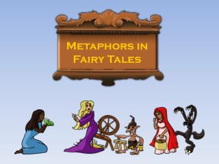 Metaphors in Fairy Tales