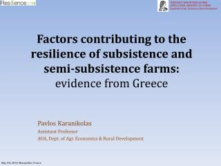 Pavlos  Karanikolas Assistant Professor AUA, Dept. of  Agr . Economics & Rural Development