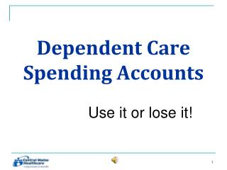 Dependent Care Spending Accounts