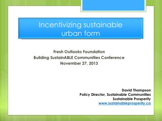 I ncentivizing sustainable  urban form
