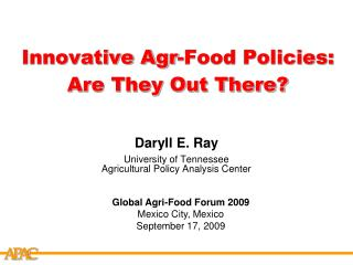 Innovative Agr-Food Policies:  Are They Out There?