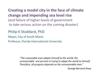 Philip  K  Stoddard, PhD Mayor, City of South Miami Professor, Florida International University
