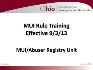 MUI  Rule  Training Effective 9/3/13