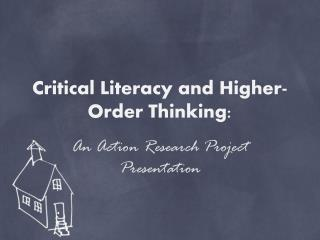 Critical Literacy and Higher-Order Thinking: