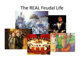 The REAL Feudal Life