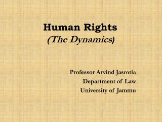 Human Rights (The Dynamics )