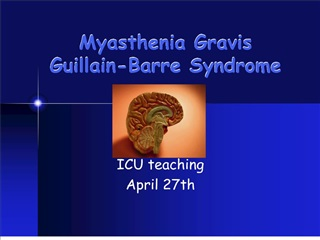 Myasthenia Gravis Guillain-Barre Syndrome