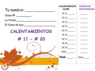 CALENTAMIENTO PUNTOS DE        SCORE                   PARTICIPACION      C#  11  ______ ______