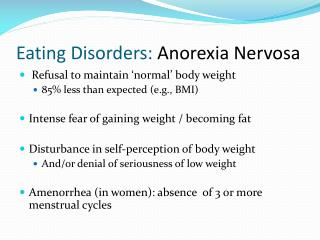 Eating Disorders:  Anorexia Nervosa